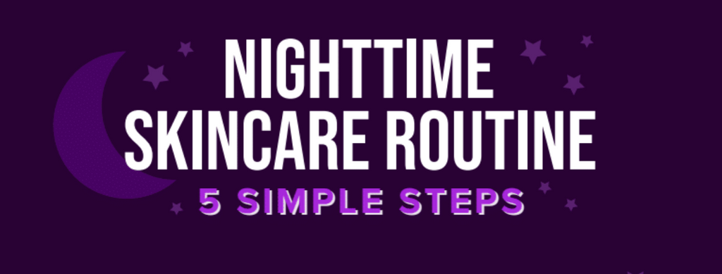 5 Tips for a Night-time Skincare Routine