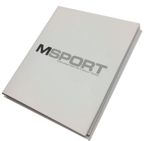M-Sport Documentary of a Rally Team Book