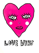 LOVE WINS (NEON PINK) SCREEN PRINT