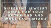 Different Jewelry Gifts For Your Boyfriend And What Each Means