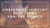 Christmas Jewelry Gift Ideas For The Family