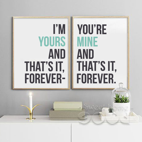Im Yours And You're Mine Wall Art