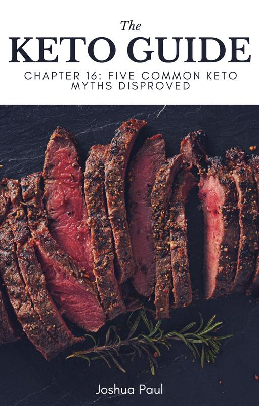 Chapter 16: Five Common Keto Myths Disproved