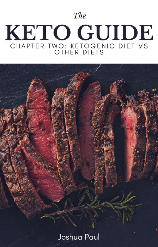 Chapter 2: Ketogenic Diet Vs Other Diets