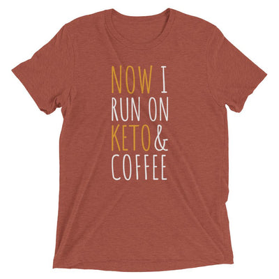 Now I Run on Keto & Coffee Women's
