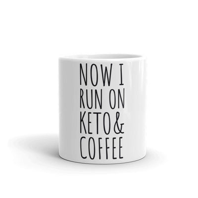 Now I Run on Coffee & Ketones Coffee Mug