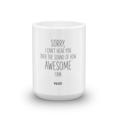 I'm Awesome Keto Coffee Mug