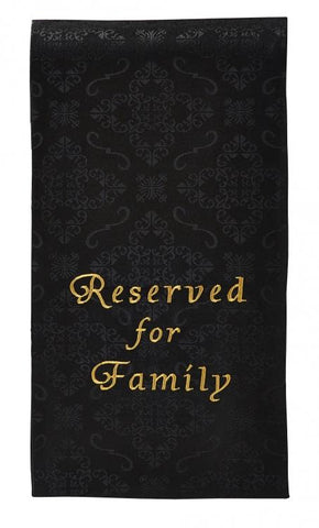 Reserved For Family Pew Cloth - Gerken's Religious Supplies