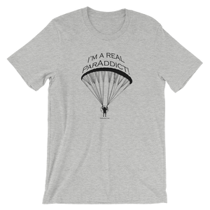 I'm a Real ParAddict - Short-Sleeve Unisex T-Shirt - T-Shirt -- ParAddix -- Canadian Online ParaStore for the Paramotor and Paraglider Addicts