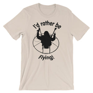 Rather be Flying - Paramotor Short-Sleeve Unisex T-Shirt - T-Shirt -- ParAddix -- Canadian Online ParaStore for the Paramotor and Paraglider Addicts
