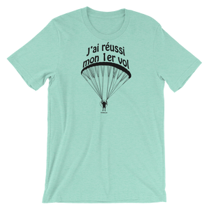 J'ai réussi mon 1er vol en paramoteur - T-Shirt Unisexe - T-Shirt -- ParAddix -- Canadian Online ParaStore for the Paramotor and Paraglider Addicts