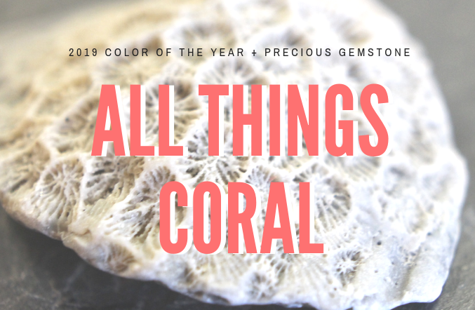 All things Coral!