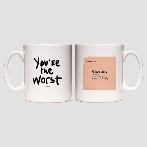 You're the Worst Ghosting Mug