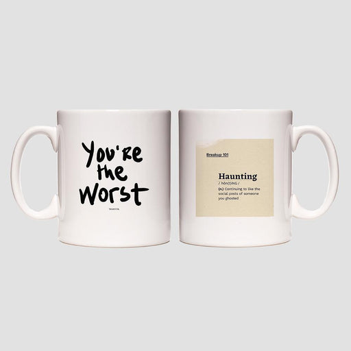 You're the Worst Haunting Mug
