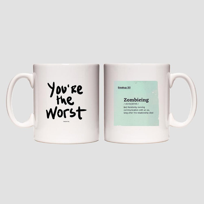 You're the Worst Zombieing Mug