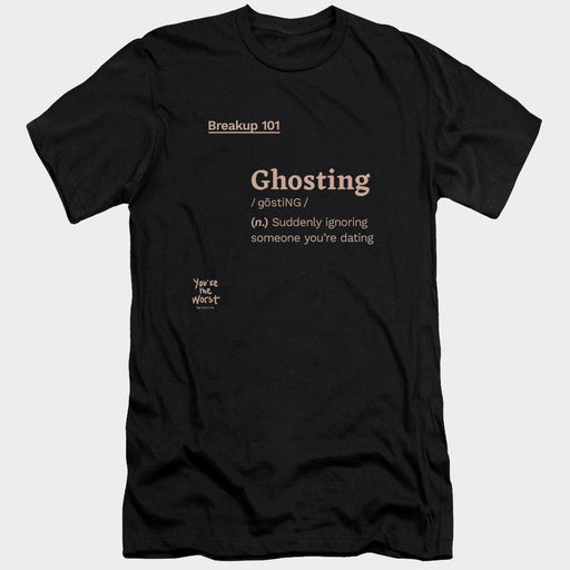 You're the Worst Ghosting Definition Adult Black T-Shirt