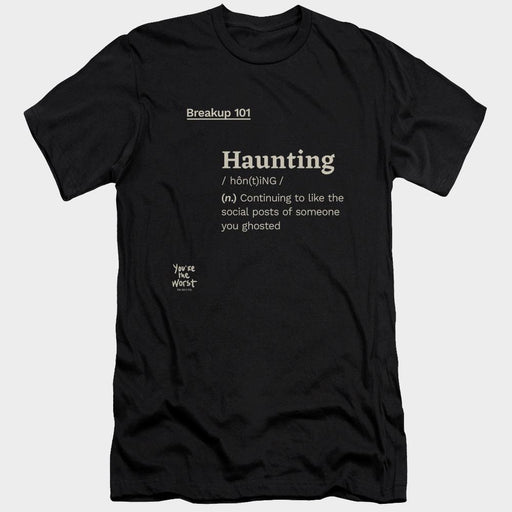 You're the Worst Haunting Definition Adult Black T-Shirt