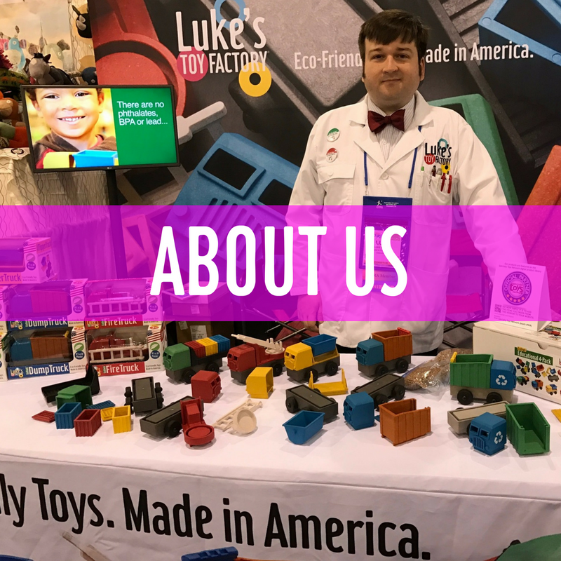 Luke's Toy Factory. About Us.