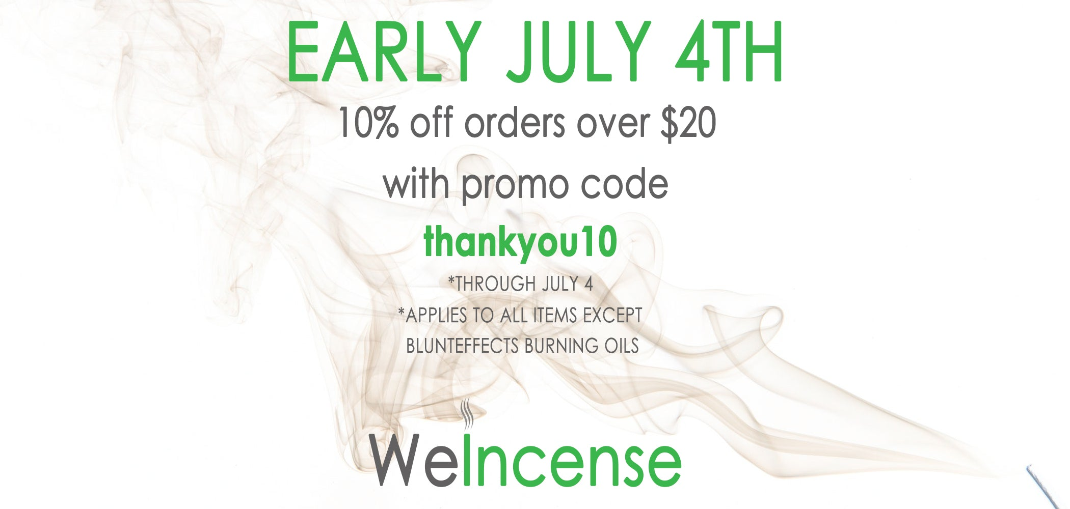EARLY JULY 4TH SALE - 10% OFF ORDERS OVER $20