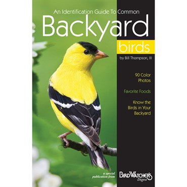 Bird Watcher's Digest® An Identification Guide to Common Backyard Birds