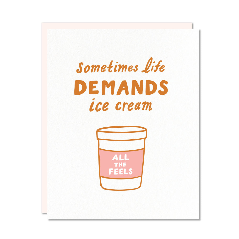 Life Demands Ice Cream Card