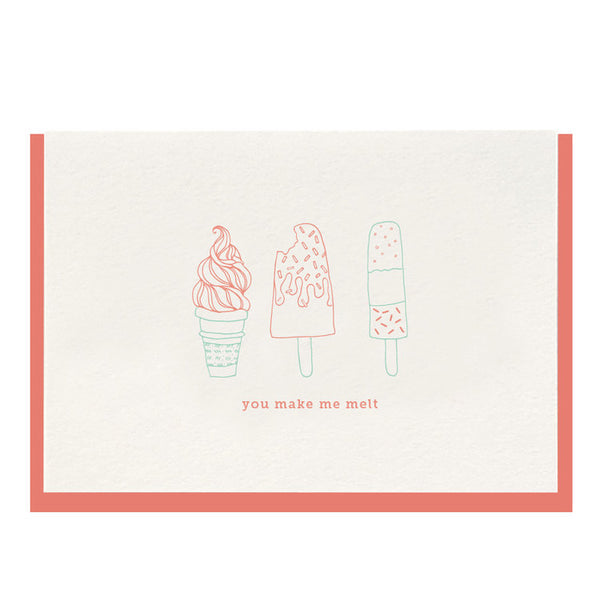 You Make Me Melt - Letterpress Card - Favor & Fern