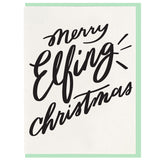 Merry Elfing Christams Card - Favor & Fern