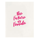 Future is Female Print