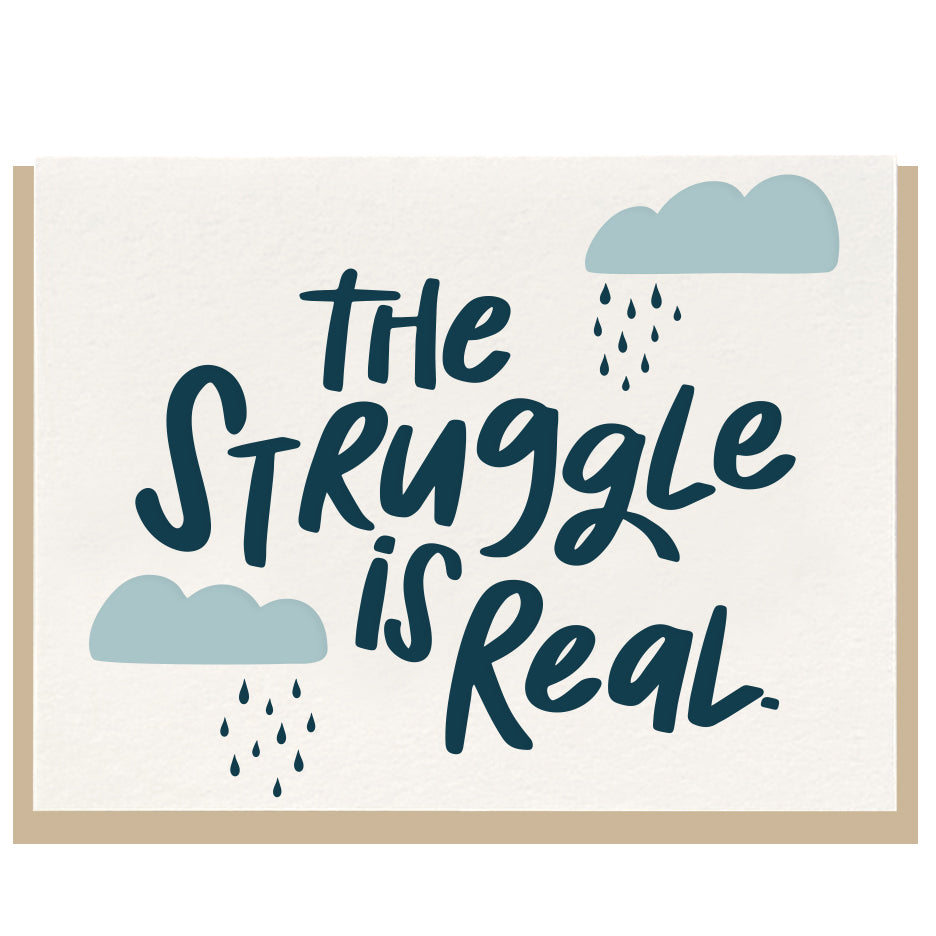 Struggle is Real Letterpress Card - Favor & Fern