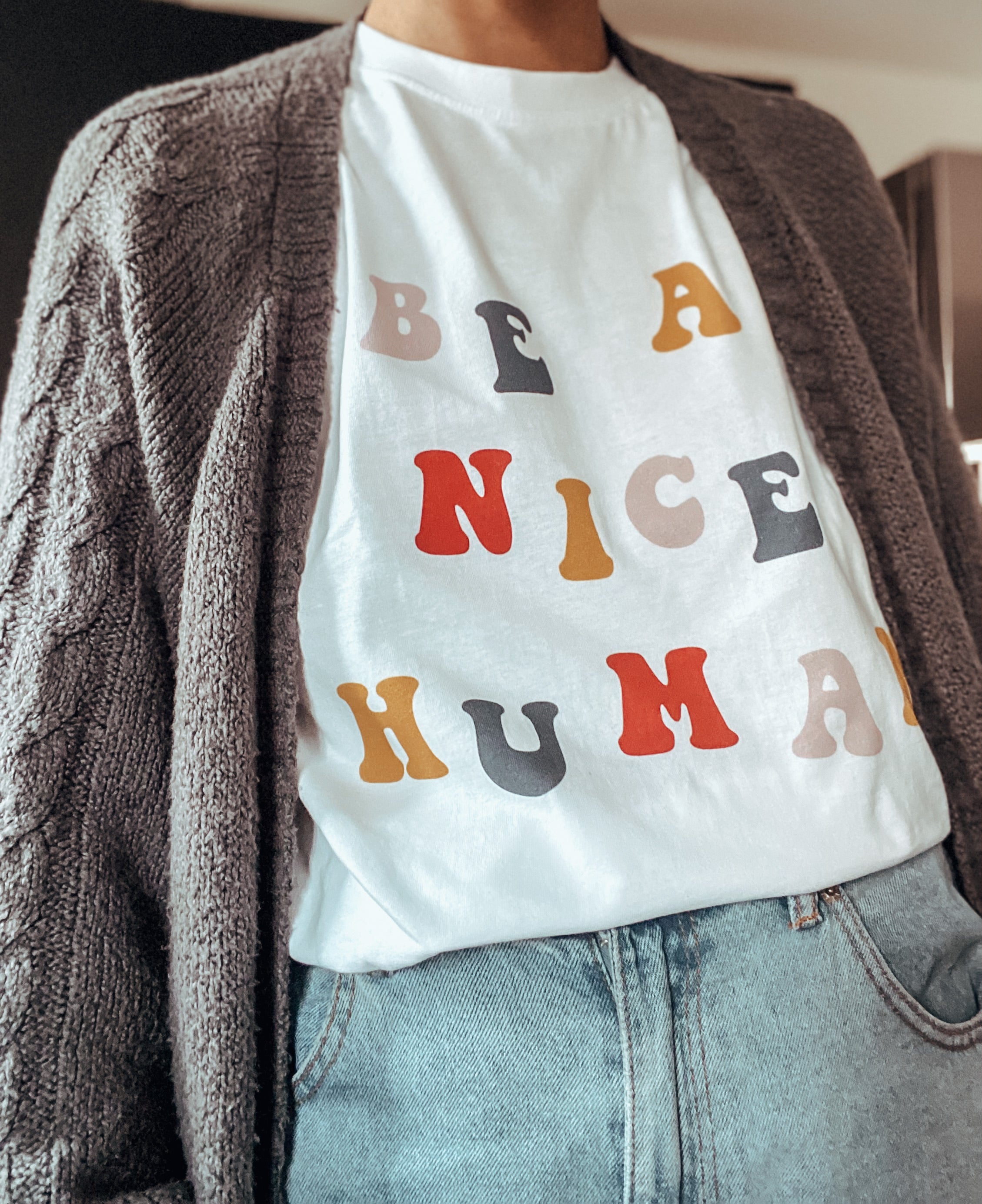 BE A NICE HUMAN | UNISEX WHITE TEE