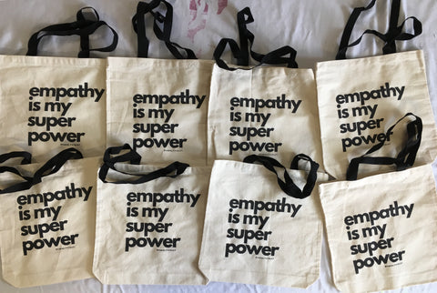 Empathy is My Super Power Tote Bag