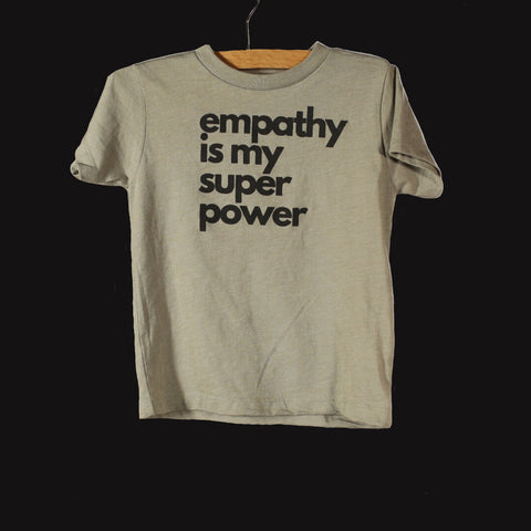 Adult Empathy is My Super Power Tee