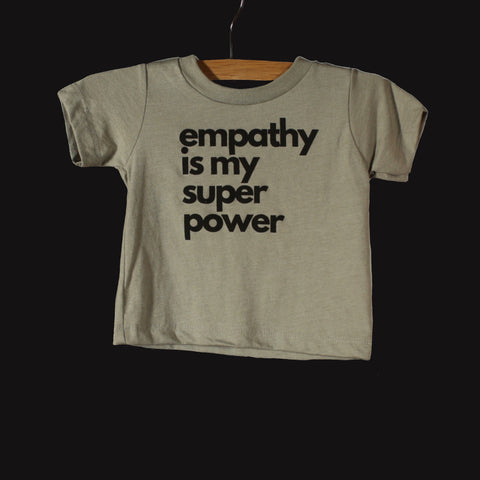 Baby/Toddler Empathy is My Super Power Tee