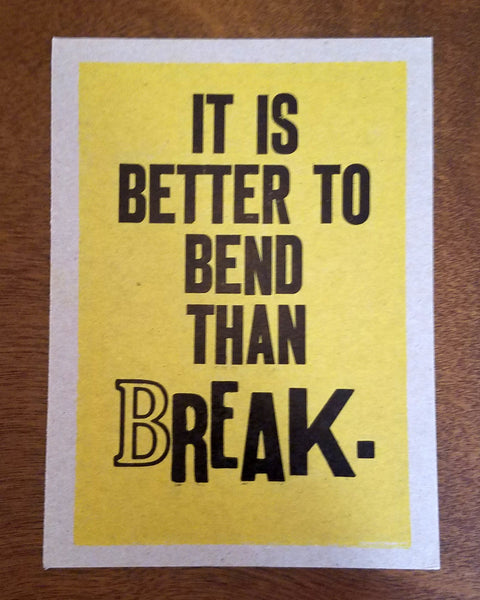 Better to Bend Print