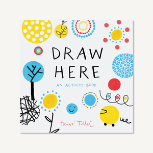 Draw Here by Herve Tullet