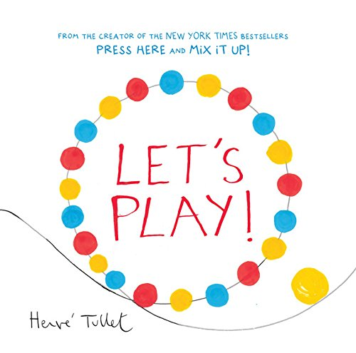 Let's Play by Herve Tullet