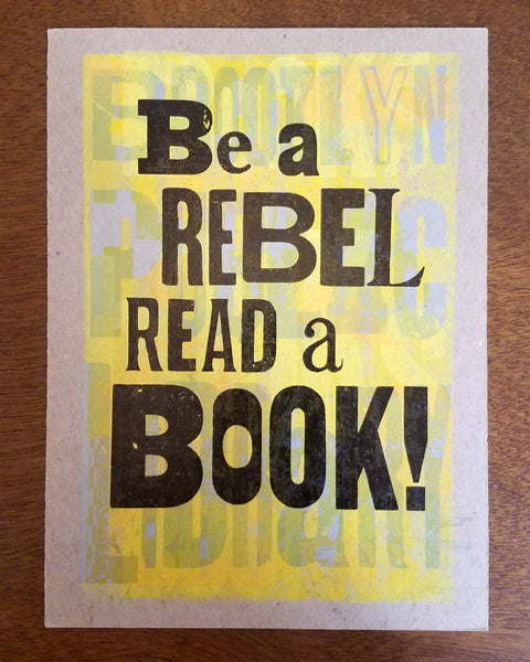 Be a Rebel Print