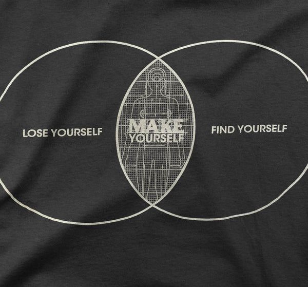 Make Yourself T shirt
