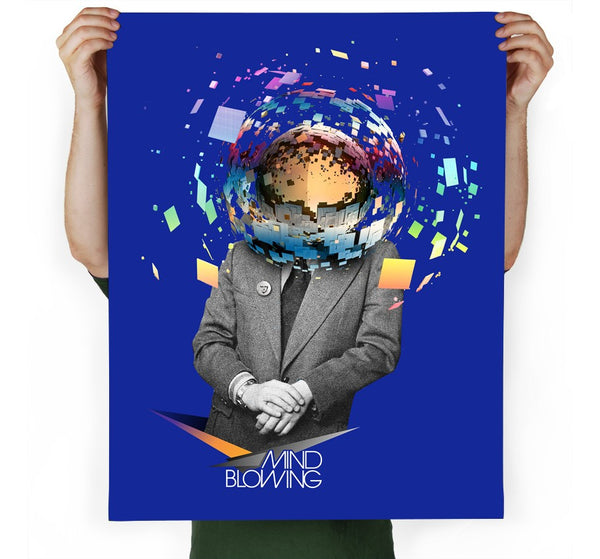 Mind Blowing Art Print