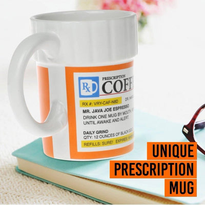 Prescription Coffee Mug - dailytravelvibe