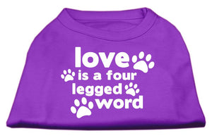 Love is a Four Leg Word Screen Print Shirt