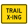 Trail X-ing Sign
