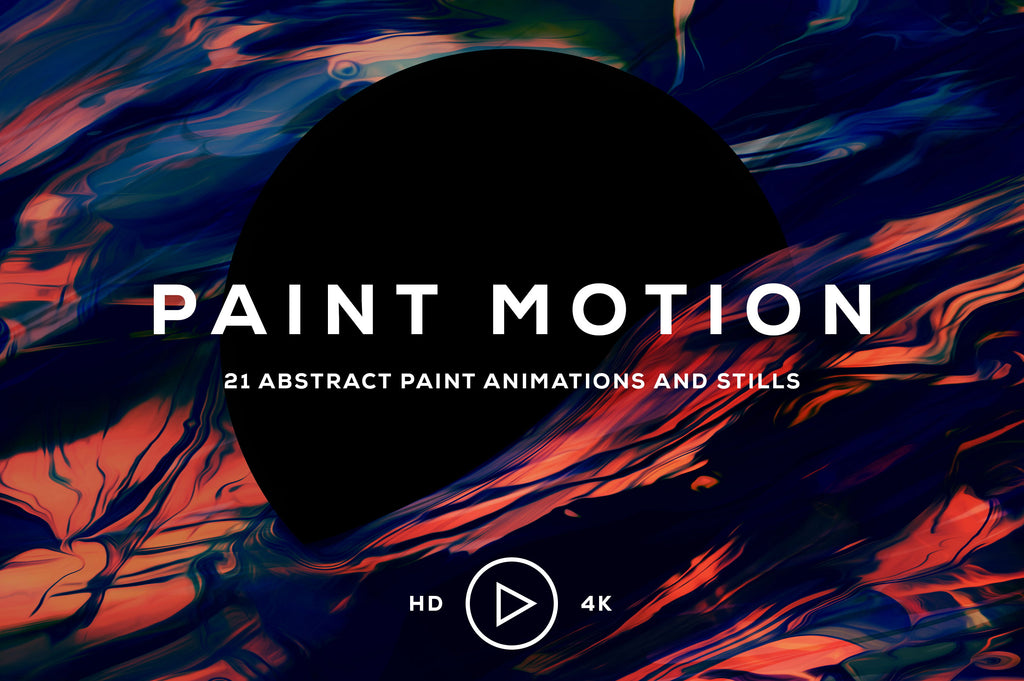 Paint Motion: Abstract Paint Animations-Chroma Supply