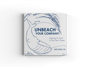 Unbeach Your Company | Learning to Swim in the New Ocean