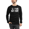 LOVE MORE - BLACK LABEL - Unisex Long Sleeve Tee