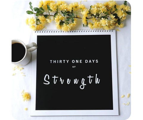 Thirty one days of Strength