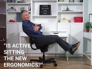 Is Active Sitting the New Ergonomics?