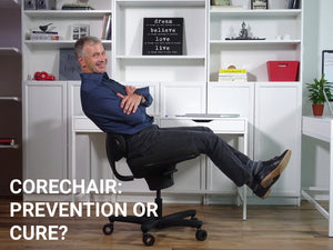 CoreChair: Prevention or Cure