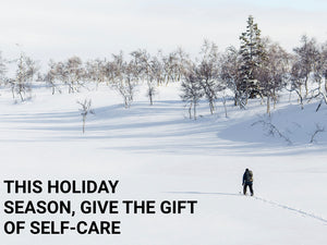 The Gift of Self Care – a Healthy Lifestyle is a Gift to Yourself and Loved Ones