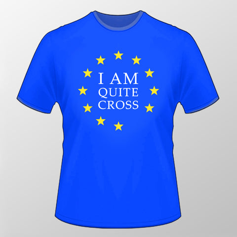 'Quite Cross' T Shirt